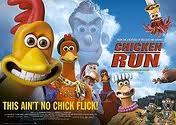 Chicken Run… The Movie