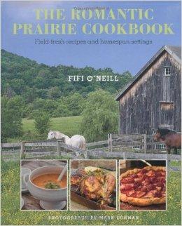 Parisienne Farmgirl, Romantic Prairie Cookbook