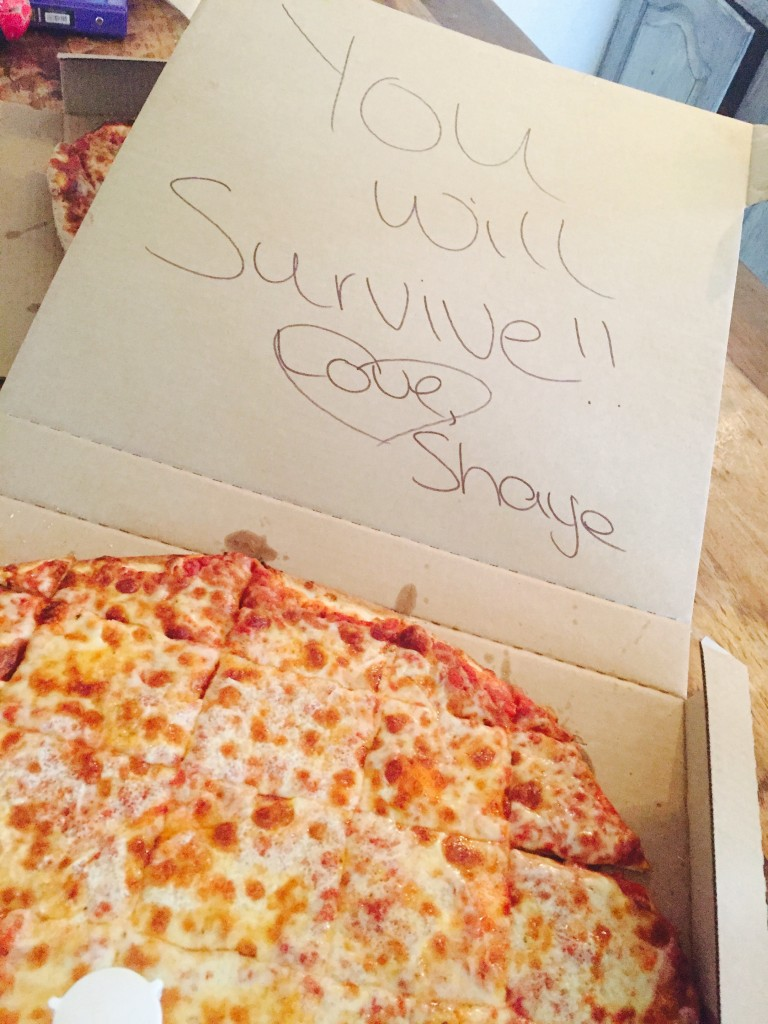 You Will Survive!! Love, Shaye